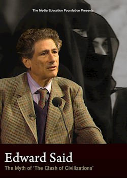 Edward Said: The Myth Of 'The Clash Of Civilizations' documentary poster THUMBNAIL