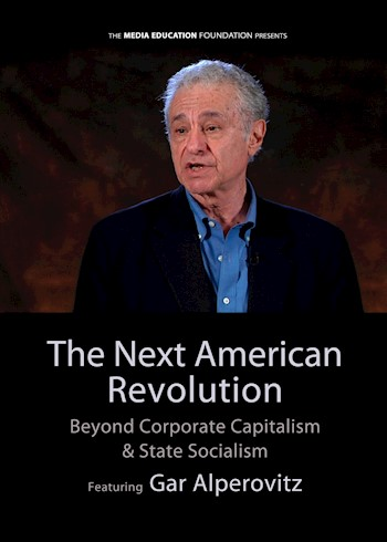 The Next American Revolution: Beyond Corporate Capitalism & State Socialism documentary poster LARGE