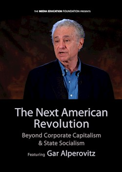 The Next American Revolution: Beyond Corporate Capitalism & State Socialism documentary poster THUMBNAIL