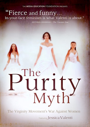 The Purity Myth: The Virginity Movement's War Against Women documentary poster LARGE
