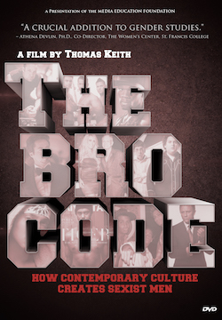 The Bro Code: How Contemporary Culture Creates Sexist Men