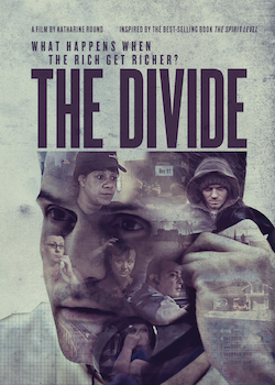 The Divide: What Happens When the Rich Get Richer? MAIN
