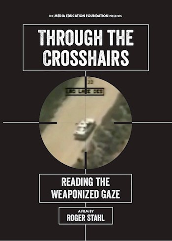 Through The Crosshairs: Reading The Weaponized Gaze documentary poster LARGE