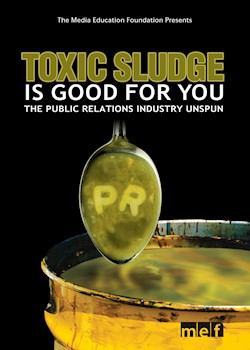 Toxic Sludge Is Good For You: The Public Relations Industry Unspun documentary poster THUMBNAIL