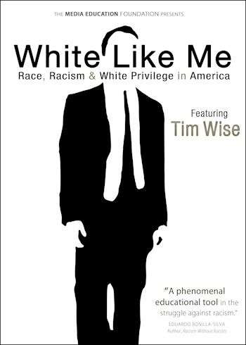 White Like Me: Race, Racism & White Privilege In America documentary poster LARGE