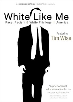 White Like Me: Race, Racism & White Privilege In America documentary poster THUMBNAIL