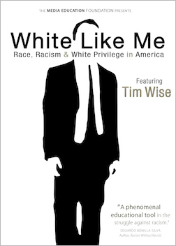 White Like Me: Race, Racism & White Privilege in America MAIN