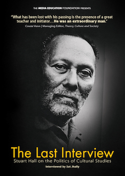 The Last Interview: Stuart Hall on the Politics of Cultural Studies