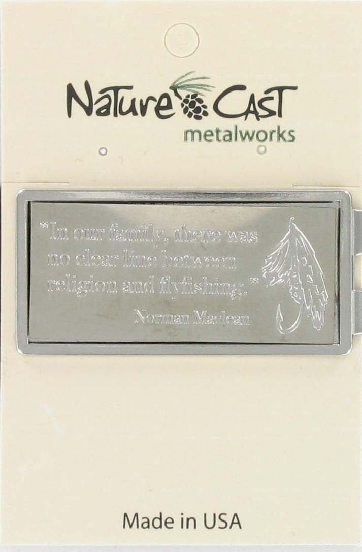 Money clip fishing fly w/ Norman Maclean religion quote