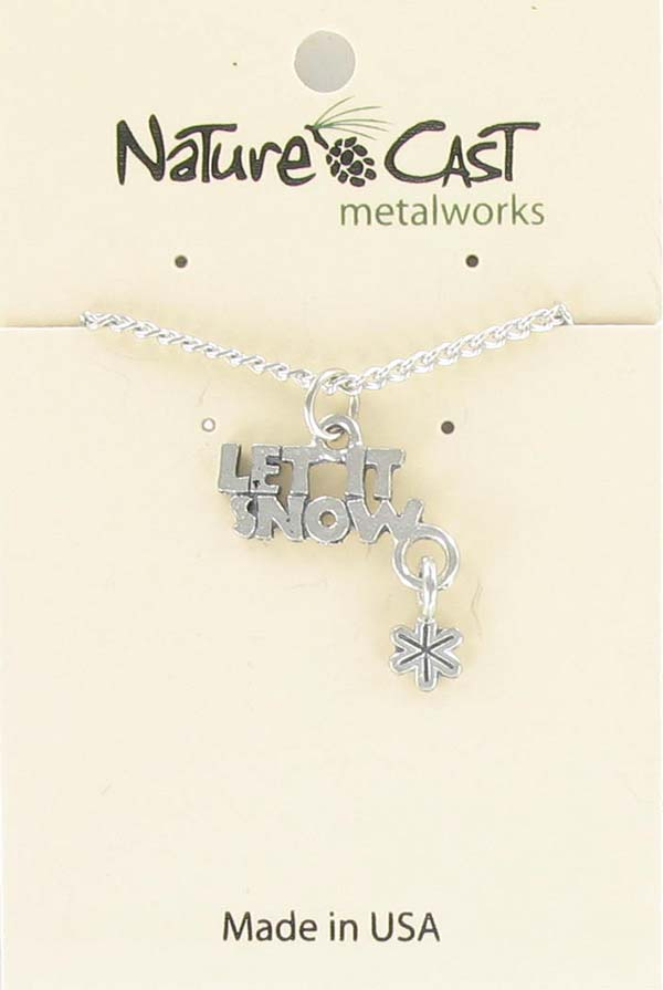 "Pendant ""Let It Snow"" w/18"" chain LARGE"