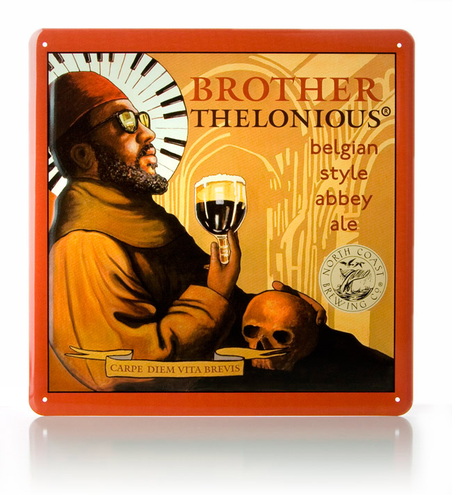 Brother Thelonious Metal Sign