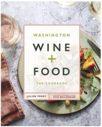 Washington Wine + Food the Cookbook LARGE