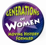 Generations of Women Moving History Forward Button
