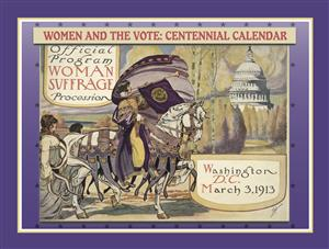 Women & the Vote: Centennial Calendar LARGE