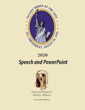 2020 Honoree; Valiant Women of the Vote Speech/Powerpoint LARGE