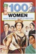 100 Women Who Shaped World History THUMBNAIL