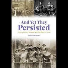 And Yet They Persisted: How American Women Won the Right to Vote THUMBNAIL