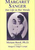 Margaret Sanger:  Her Life in Her Words MAIN