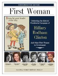 First Woman- A lasting tribute to the thousands of women who have run and have held  elective office THUMBNAIL