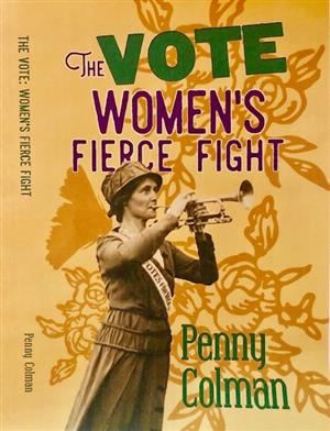 The Vote: Women's Fierce Fight LARGE