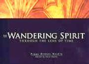 Wandering Spirit: Through the Lens of Time