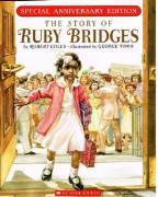 The Story of Ruby Bridges  Special Anniversay Edition