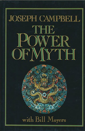 Joseph Campbell, The Power of Myth