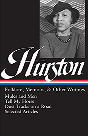 Neale Hurston Zora, Folklore, Memoirs and Other Writings