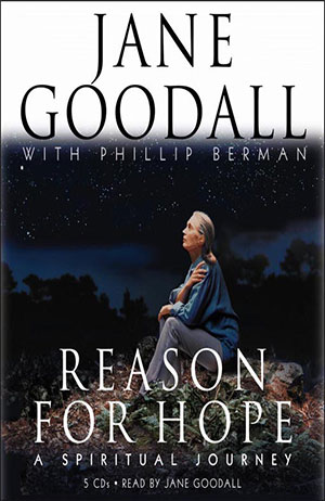 Jane Goodall, Reason for Hope LARGE