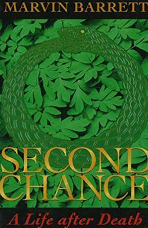 Marvin Barrett, Second Chance: A Life After Death LARGE