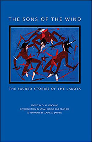 D.M. Dooling, The Sons of the Wind: The Sacred Stories of the Lakota