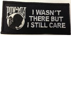 I wasn't there but I still care POW-MIA insignia patch_MAIN