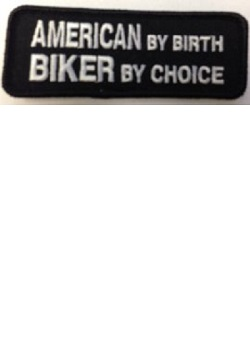 American By Birth Biker By Choice Patch