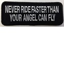 Never ride faster than your angel can fly_THUMBNAIL