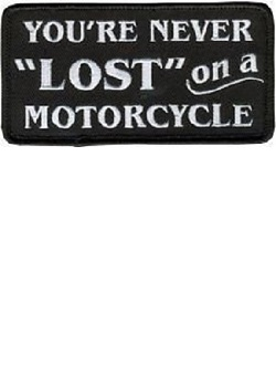 "You're never ""lost"" on a motorcycle patch MAIN"