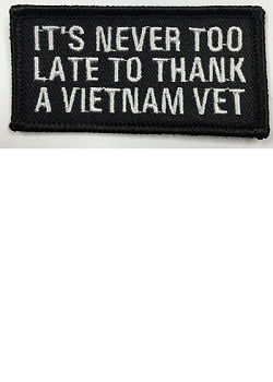 It's Never Too Late To Thank A Vietnam Veteran Patch MAIN