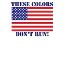 These Colors Don't Run Decal THUMBNAIL