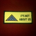 It's Not About Us patch