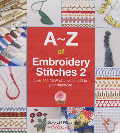 A~Z of Embroidery Stitches 2 – by Search Press MAIN
