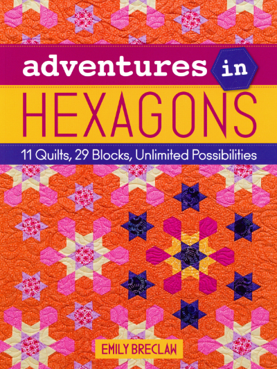 Adventures in Hexagons – by Emily Breclaw MAIN