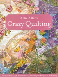 Crazy Quilting – by Allie Aller THUMBNAIL