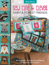 Sew Cute & Clever - Farm & Forest Friends – by Mary Hertel THUMBNAIL