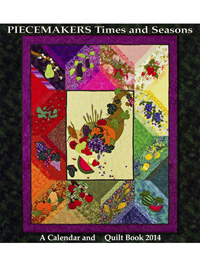 Piecemakers 2014 Times and Seasons Calendar and Quilt Pattern Book THUMBNAIL