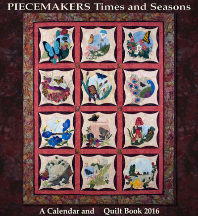 Piecemakers 2016 Times and Seasons Calendar and Quilt Book MAIN