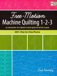 Free-Motion Machine Quilting 1-2-3 – by Lori Kennedy THUMBNAIL