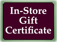 IN-STORE Only Gift Certificate