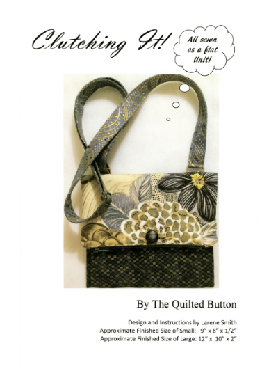 Clutching It! by The Quilted Button MAIN