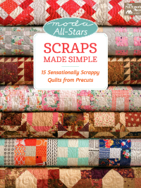 Scraps Made Simple – by Moda All-Stars THUMBNAIL