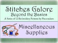 Misc. Supplies for Stitches Galore Patterns