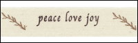 "Twill Tape Trim by May Arts - # 413-34-22 – ""Peace Love Joy"" THUMBNAIL"
